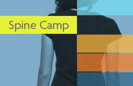 Now offering Spine Camp for patients